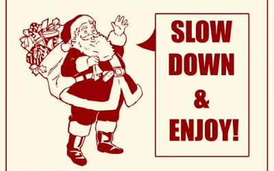Holiday Slow Down (no, really, we should slow down)