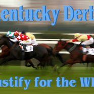 Kentucky Derby – Justify for the WIN!