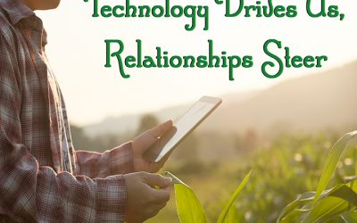 Technology Drives Us, Relationships Steer